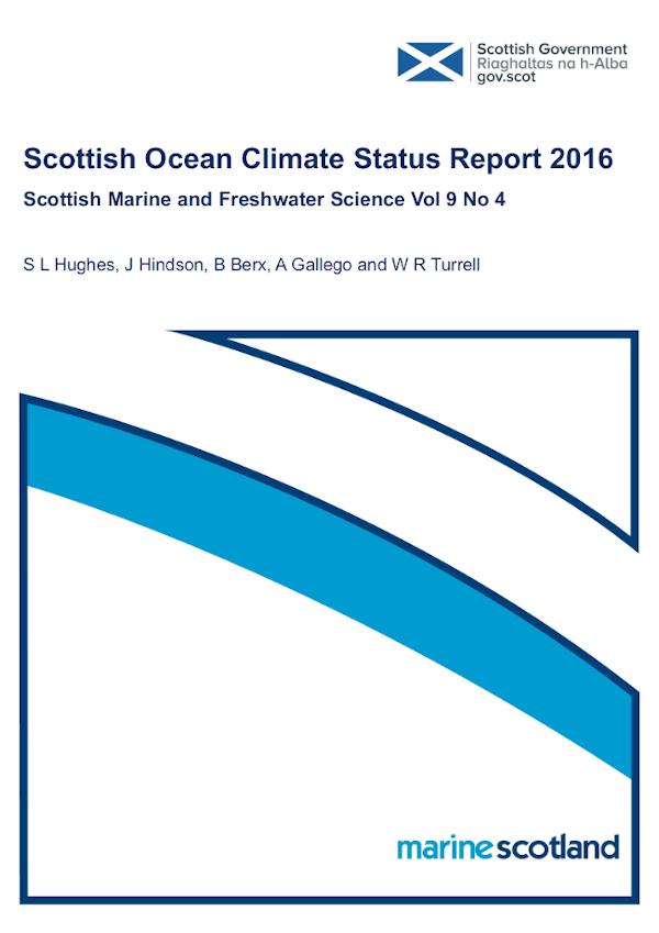 The Scottish Ocean Climate Status Report 2016 prepared by Marine Scotland Science